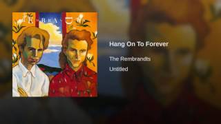 Hang On To Forever