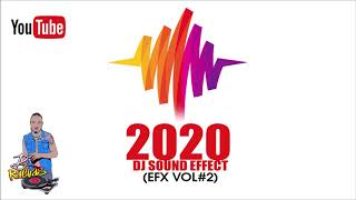 2020 DJ SOUND EFFECTS VOL 2 Mar2020 #djsoundefx #djeffects #soundeffects [Dj Raevas]