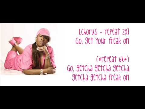 Missy Elliott - Get ur freak on (with Lyrics)