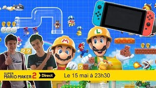 [FR] Super Mario Maker 2 Direct 16.05.2019 | Live Reaction