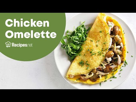Simple Chicken Stuffed Omelette Recipe
