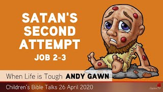 Job 2-3 - Satan's Second Attempt - Kids' Bible Talks