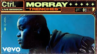 Morray - Trenches (Live Session) | Vevo Ctrl