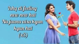 Ishq Di Feeling Lyrics | Shimla Mirch | Stebin Ben   - YouTube