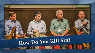 How Do You Kill Sin? - Jesse, Nate, Don, & Mack