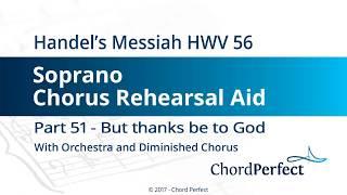 Handel's Messiah Part 51 - But thanks be to God - Soprano Chorus Rehearsal Aid