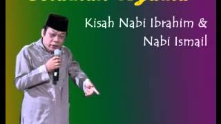 Ceramah KH Zainuddin MZ   Kisah Nabi Ibrahim & Nabi Ismail full