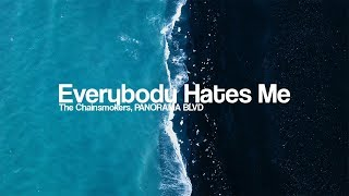The Chainsmokers - Everybody Hates Me (Remix) [Bass Boosted]