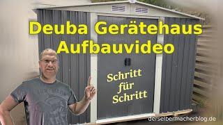 DeuBa Gerätehaus - Aufbauvideo (Aufbauanleitung, Schritt für Schritt, deubaxxl)
