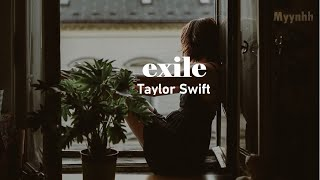 [Vietsub + Lyrics] exile - Taylor Swift ft. Bon Iver