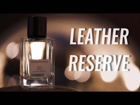 LEATHER RESERVE Review / Banana Republic Icon – Best Soap Fragrance?