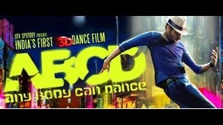 Prabhu Deva, Kay Kay Menon - Official Trailer - ABCD Any Body Can Dance