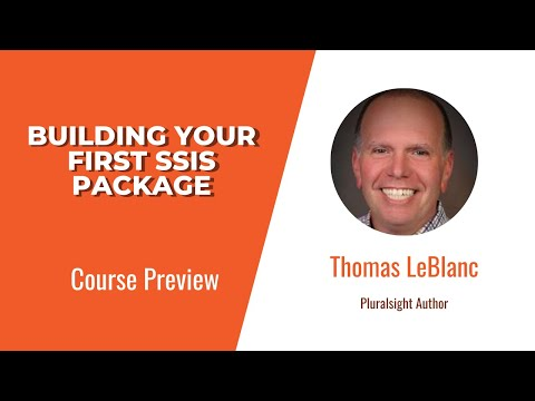 SSIS Skills: Building Your First SSIS Package Course Preview ...