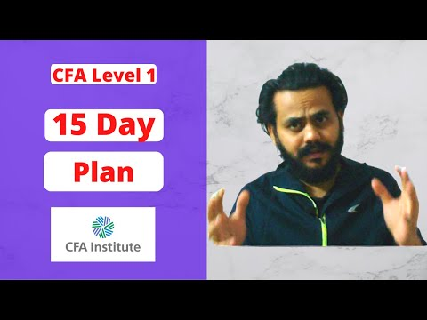 How to Prepare for CFA Level 1 in the last 15 days - Plan - YouTube
