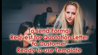 How to send a Formal Request for Quotation Letter to Customer