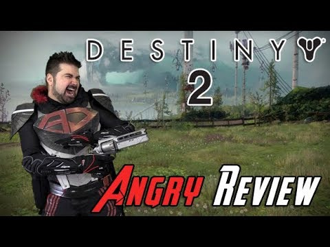 Destiny 2 Angry Review