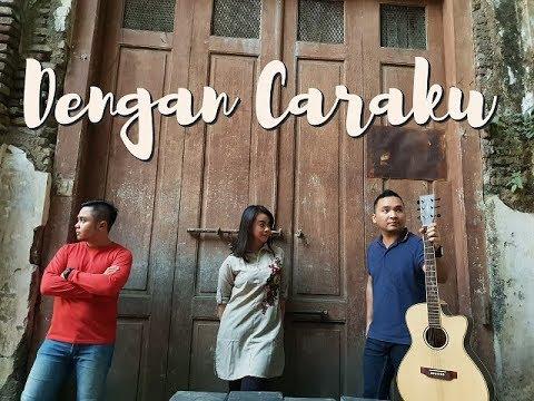 , title : 'Arsy Widianto ft. Brisia Jodie - Dengan Caraku by Gondhez broz cover'