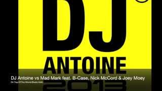 DJ Antoine vs Mad Mark feat. B-Case & Nick McCord - On Top Of The World (Radio Edit)