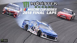 Final Laps Of The 2018 Monster Energy NASCAR Cup Series