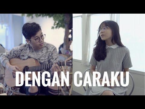 , title : 'ARSY WIDIANTO & BRISIA JODIE - DENGAN CARAKU (Cover) | Audree Dewangga, Misellia Ikwan'