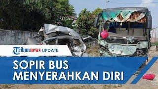 Sempat Kabur, Sopir Bus yang Terlibat Kecelakaan Maut hingga 9 Orang Tewas Kini Menyerahkan Diri