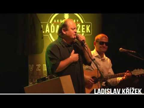 Láďa Křížek Akusticky - Láďa Křížek Akusticky - POSLEDNÍ DEN JSI MÁ (Kreyson) HD