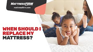 When should I replace my mattress?