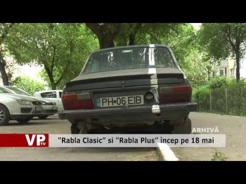 """Rabla Clasic"" si ""Rabla Plus"" încep pe 18 mai"
