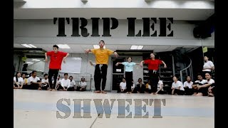 Trip Lee - Shweet / Mike Choreography 2018 (Hiphop)