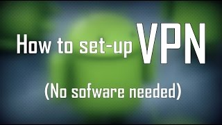 Gambar cover How To Set-up VPN on Android Devices (No Software Needed)