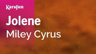 Karaoke Jolene - Miley Cyrus *
