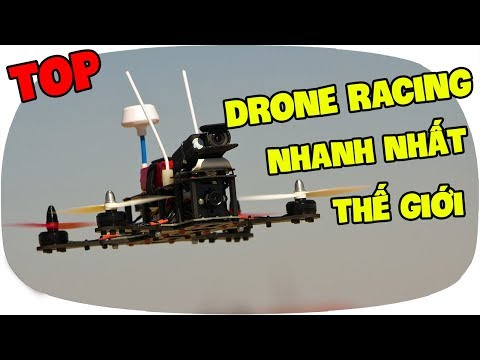 lkrc--top-5-drone-racing-nhanh-nht-th-gii--fastest-fpv-racing-drones