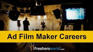 Ad Film Maker Careers - Creative and High paying sector   2018