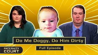 """Do Me Doggy, Do Him Dirty: Woman Said To Be An """"Ever-changing Liar"""" (Full Episode)   Paternity Court"""