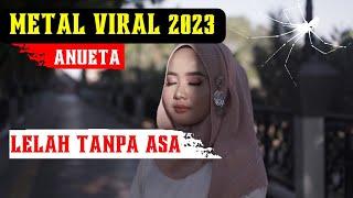 Anueta - Lelah tanpa asa ( gothik metal indonesia ) 🇮🇩🎧 ANUETA 🎧🇮🇩