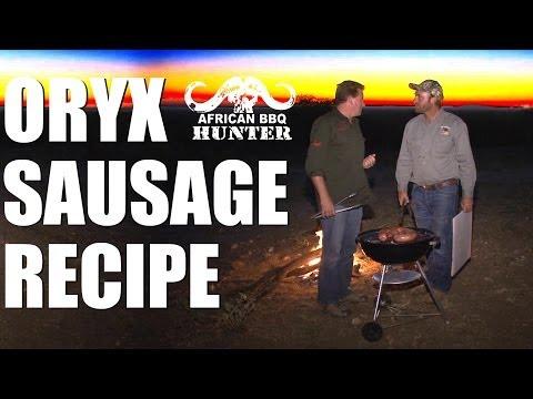 African BBQ Hunter – oryx sausage recipe