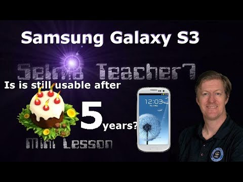 Samsung Galaxy S3 - Is It Usable Today? Mini Lesson Mp3