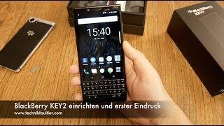 BlackBerry KEY2 einrichten und erster Eindruck