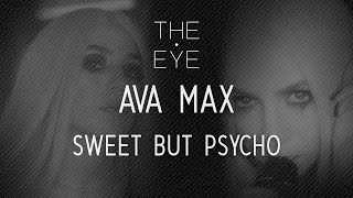 Ava Max - Sweet But Psycho | THE EYE