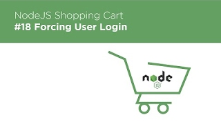 [Programming Tutorials] NodeJS / Express / MongoDB - Build a Shopping Cart - #18 Forcing User Login