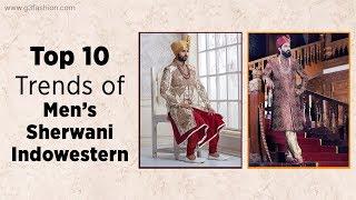 Top 10 Trends Of Mens Wedding Sherwani For Grooms 2019