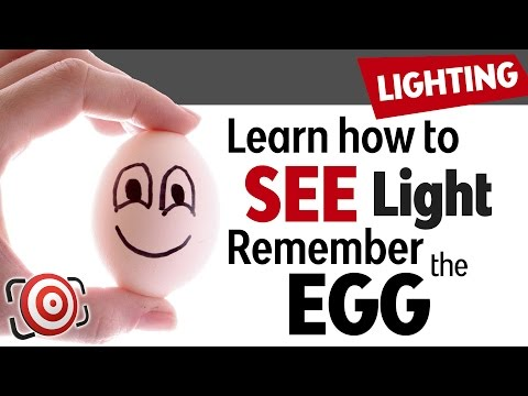 Take Better Photographs By Studying An Egg