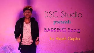 DSC Studio    Barking Song    Dance Video   By Ramz.   2019 Special   Holi Special