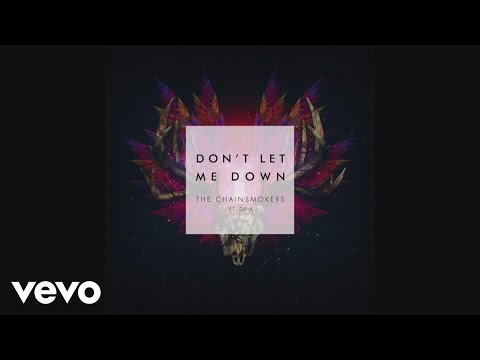 , title : 'The Chainsmokers - Don't Let Me Down ft. Daya (Audio)'