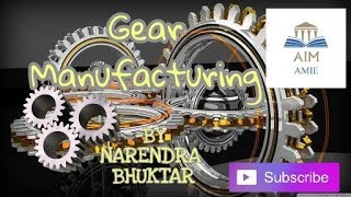 The Process of Gear Manufacturing.  ||Engineer's Academy||