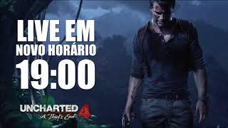 LIVE DE UNCHARTED EM NOVO HORÁRIO - 19:00 - NÃO PERCAM!