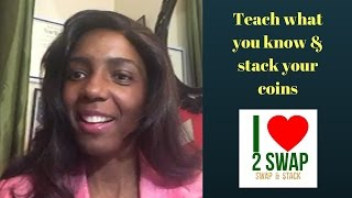 Teach what you know & stack your coins