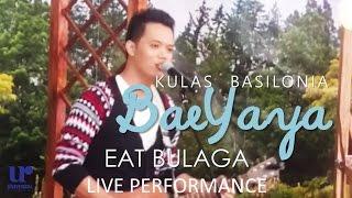Kulas Basilonia - Baeyaya (Live Performance @ Eat Bulaga on 9-26-15)