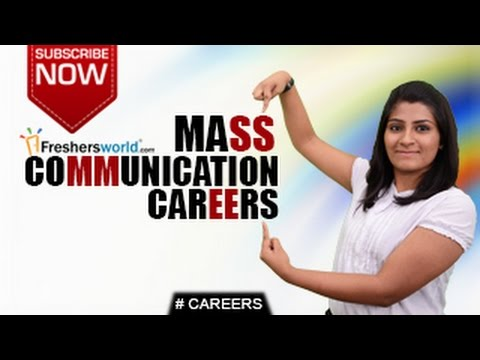 CAREERS IN MASS COMMUNICATION –B.A,B.Sc,Diploma,Distance Learning,Job Openings,Salary Package Mp3