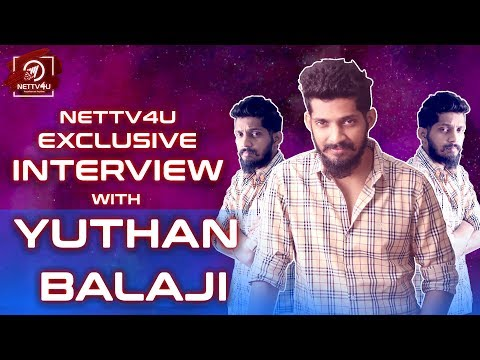 Exclusive Interview With Vella Raja Fame Yuthan Balaji